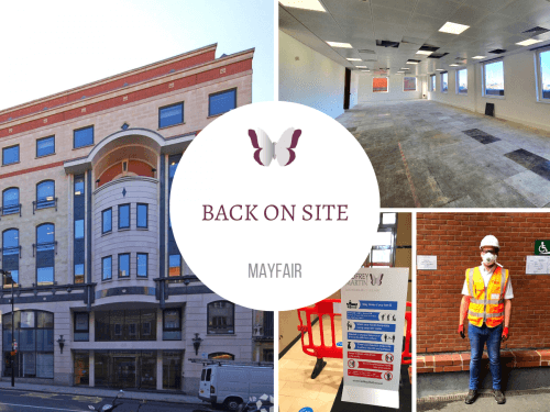 BACK ON SITE: MAYFAIR