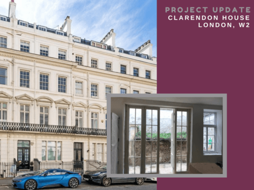 PROJECT UPDATE: CLARENDON HOUSE